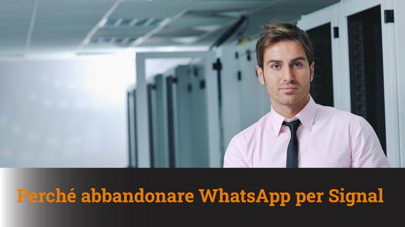 Perché abbandonare WhatsApp e passare a Signal – MN #75