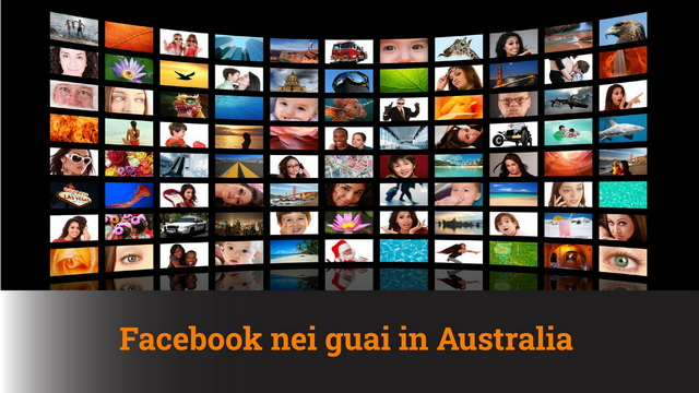 Facebook nei guai in Australia – MN #94