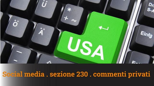 Social Media, Sezione 230 e commenti privati – MN #90A