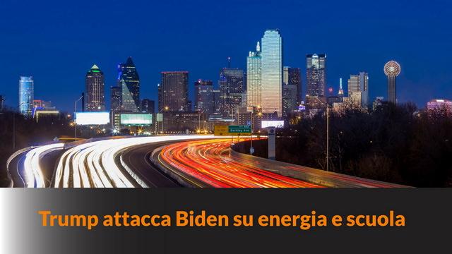 Trump attacca Biden su energia e scuola – MN #99