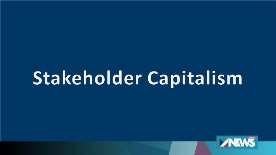 Stakeholder Capitalism / Grande Reset