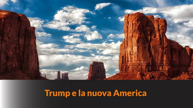 Trump e la nuova America