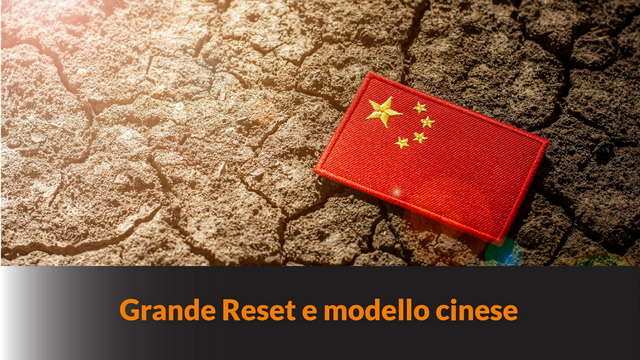 Grande Reset: che cosa c'entra la Cina? – MN #108