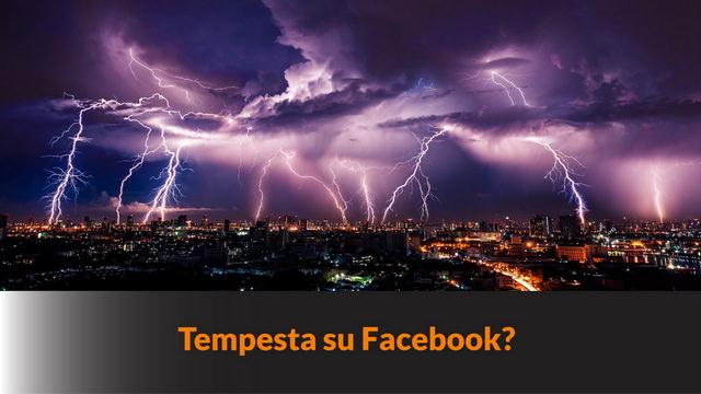 Tempesta su Facebook? – MN-105