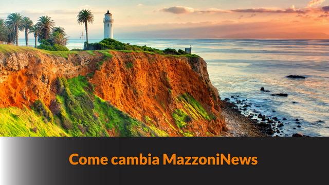 Come cambia MazzoniNews – MN #122