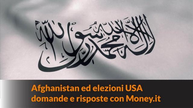 Afghanistan ed elezioni USA: domande e risposte con Money.it