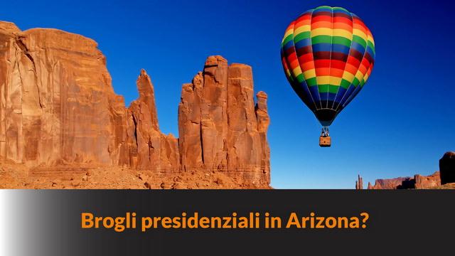 Elezioni presidenziali USA: c'è stata frode in Arizona? – MN #137